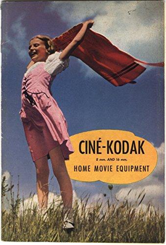 Cine-Kodak 8 mm and 16 mm Home Movie Equipment (Catalog)