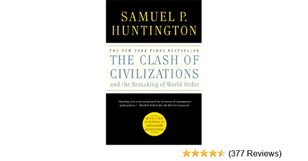 The clash of civilizations and the remaking of world order kindle the clash of civilizations and the remaking of world order kindle edition by samuel p huntington politics social sciences kindle ebooks amazon fandeluxe Images