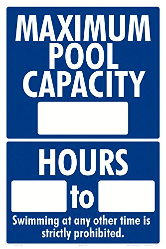 Maximum Pool Capacity and Hours for Sign - 12 x 18 Inches on Styrene Plastic by Aquatic Technology, Inc.