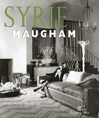 Syrie Maugham (20th Century Decorators Series) from Acanthus Press