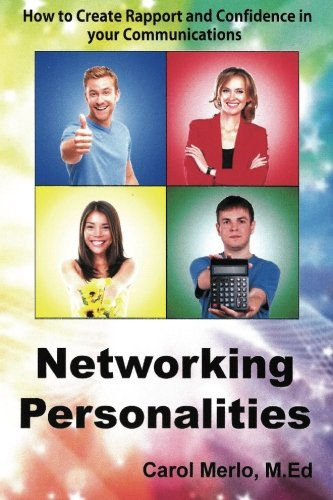 Read Online Networking Personalities: How to Create Rapport and Confidence in your Communications PDF