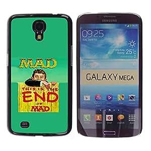 Caucho caso de Shell duro de la cubierta de accesorios de protección BY RAYDREAMMM - Samsung Galaxy Mega 6.3 I9200 SGH-i527 - Mad Crazy World Life Quote Slogan Funny