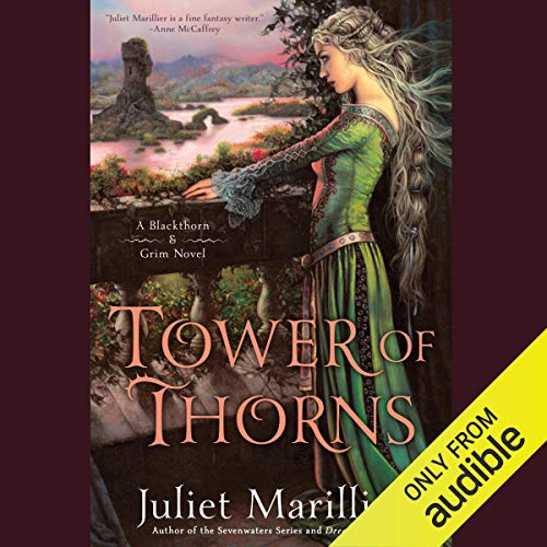 Tower of Thorns: Blackthorn & Grim, Book 2 by Juliet Marillier