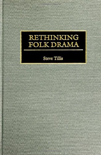 Download Rethinking Folk Drama (Contributions in Drama & Theatre Studies) Pdf