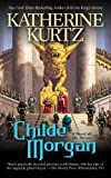 Childe Morgan (A Novel of Deryni)