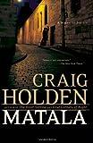 Matala, Craig Holden, 0743275004