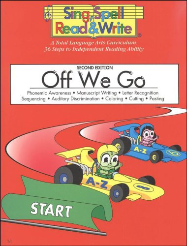 OFF WE GO, STUDENT EDITION, SING SPELL READ AND WRITE, SECOND EDITION (Songs For Primary School Children)