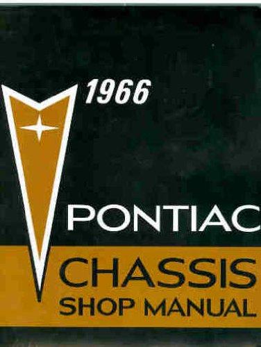 1966 Pontiac Bonneville - 1966 Pontiac: Chassis Shop Manual