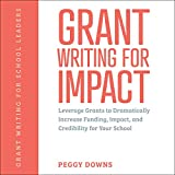 Grant Writing for Impact: Leverage Grants to