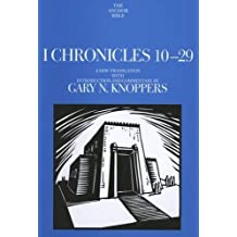 I Chronicles 1-9 (The Anchor Yale Bible Commentaries) by Gary N. Knoppers (2004-07-01)