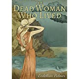 The Dead Woman Who Lived