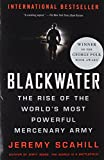 Blackwater: The Rise of the World's Most Powerful