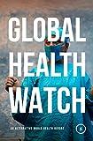 Global Health Watch 5: An Alternative World