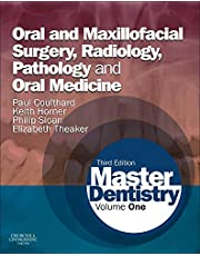 Master Dentistry: Volume 1: Oral and Maxillofacial Surgery, Radiology, Pathology and Oral Medicine, 3e