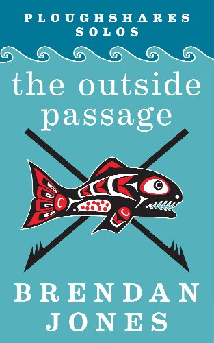The Outside Passage (Ploughshares Solos Book 23)