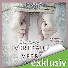 Vertrauen und Verrat (Kampf um Demora 1) Hörbuch von Erin Beaty Gesprochen von: Christiane Marx