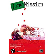 Love Mission T17 (French Edition)