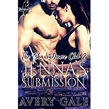 Jenna's Submission (The ShadowDance Club Book 2)