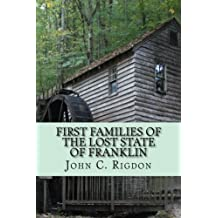First Families of the Lost State of Franklin (The First Families Project) (Volume 2)