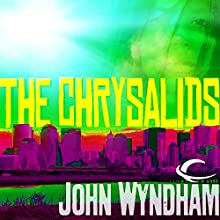 The Chrysalids Audiobook by John Wyndham Narrated by Graeme Malcolm