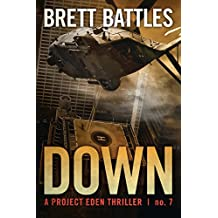 Down (A Project Eden Thriller Book 7)