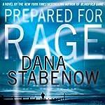 Prepared for Rage | Dana Stabenow