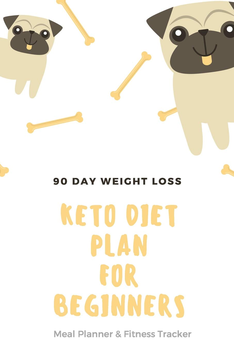 Keto Diet Plan For Beginners 90 Day Weight Loss Keto Daily Meal Planner For Bodybuilding Health Gym Workout Fitness Tracker Exercise Diary Skinnytaste Planner Cute Dog Design Shatley Jennifer 9781073161454 Amazon Com Books