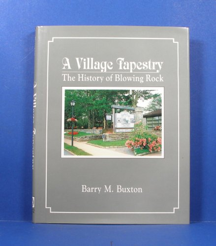 A Village Tapestry: The History of Blowing - Rock Blowing