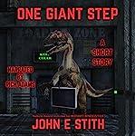 One Giant Step: Short Story | John E. Stith