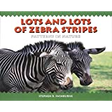 Lots and Lots of Zebra Stripes