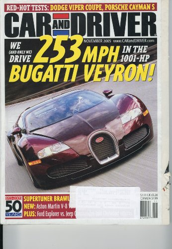 Car And Driver, November 2005 - Bugatti Veyron, Porsche Cayman S, Dodge Viper Coupe, Supertuner Brawl