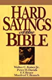 Hard Sayings of the Bible (Hard Sayings Series the Hard Sayings)