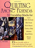 img - for Quilting Among Friends book / textbook / text book