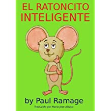 EL RATONCITO INTELIGENTE (libro con ilustraciones) (Spanish Edition)