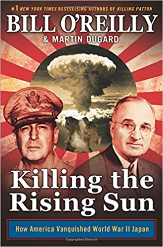 "Image result for killing the rising sun"" by bill o'reilly and martin dugard"