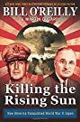 Killing the Rising Sun: How America...