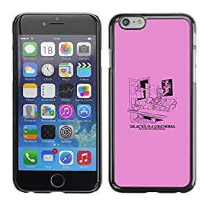 Stuss Case / Funda Carcasa protectora - Galactus Douche - Funny - Apple Iphone 6 Plus 5.5