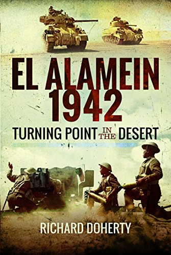 El Alamein 1942: Turning Point in the - Bunker Erwin