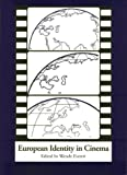 img - for European Identity in Cinema (European Studies) by Wendy Everett (1996-01-04) book / textbook / text book