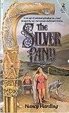 The Silver Land, Nancy Harding, 0671634097