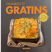 Crumbles et gratins (La cerise sur le gâteau) (French Edition)