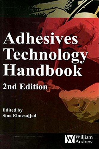 (Adhesives Technology Handbook (Plastics Design Library))