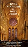 Daily Strength for Daily Needs, Mary Wilder Tileston, 0831721006