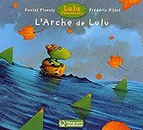 Lulu Vroumette. L'arche de Lulu par Picouly