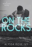 On The Rocks (Mixology Book 2)