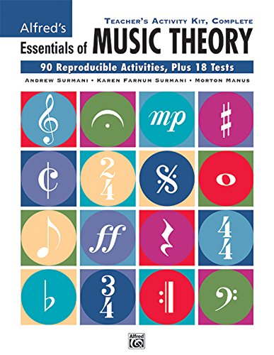 (Teacher's Activity Kit, Complete: 90 Reproducible Activities, Plus 18 Tests (Essentials of Music Theory))