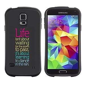 Suave TPU Caso Carcasa de Caucho Funda para Samsung Galaxy S5 SM-G900 / Life Storm Dancing Rain Positive Quote Attitude / STRONG