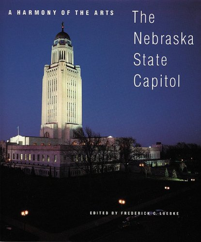 (A Harmony of the Arts: The Nebraska State Capitol (Great Plains)