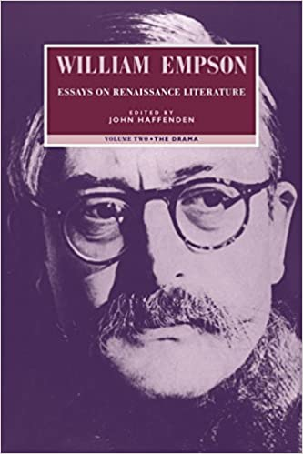 com william empson essays on renaissance literature  com william empson essays on renaissance literature volume 2 the drama 9780521033800 william empson john haffenden books