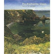 Pre-Raphaelite Vision: Truth to Nature